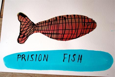 Prison fish
